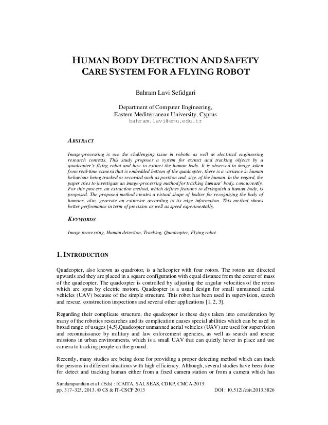 HUMAN BODY DETECTION AND SAFETY CARE SYSTEM FOR A FLYING ROBOT Bahram Lavi Sefidgari Department of Computer Engineering, E...
