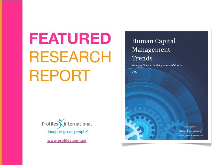 FEATURED              Human	  Capital                      ManagementRESEARCH              Trends                      Man...