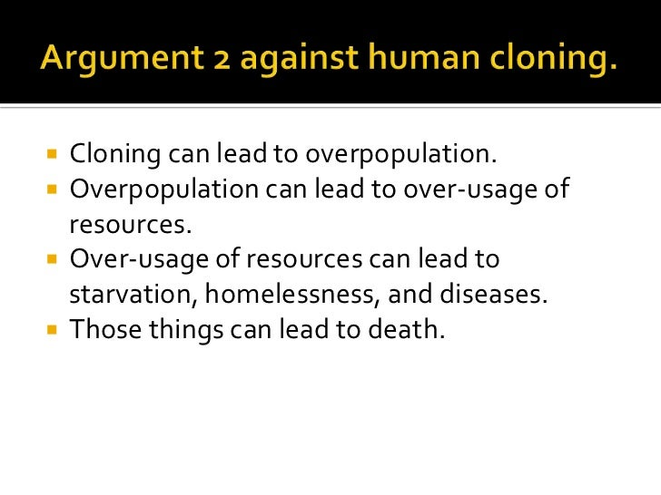 persuasive essay for cloning Writing sample of essay on a given topic is cloning ethical.