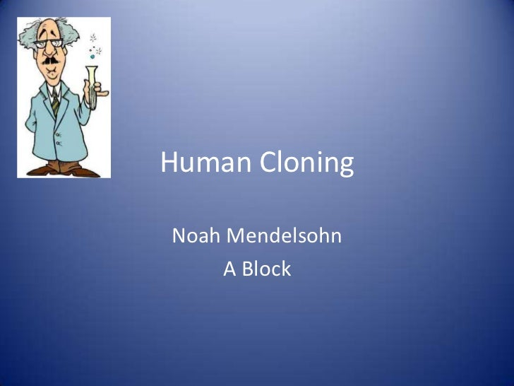 persuasive essay cloning Human cloning persuasive essay - professionally written and hq academic writings choose the service, and our qualified scholars will fulfil your order excellently.