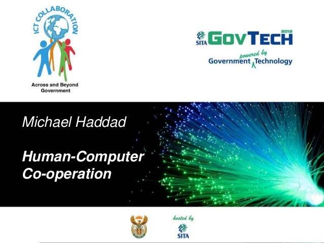 Michael HaddadHuman-ComputerCo-operation