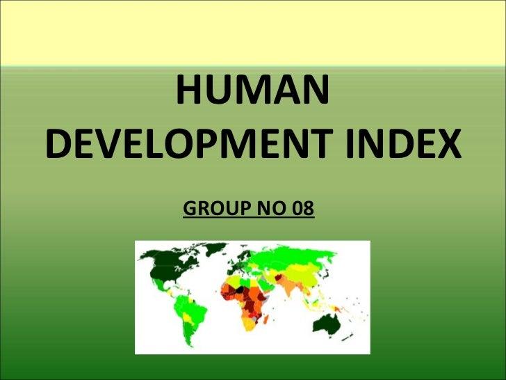 HUMAN DEVELOPMENT INDEX GROUP NO 08