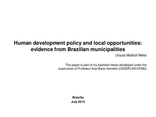 Human development policy and local opportunities evidence from brazilian municipalities ursula mattioli mello