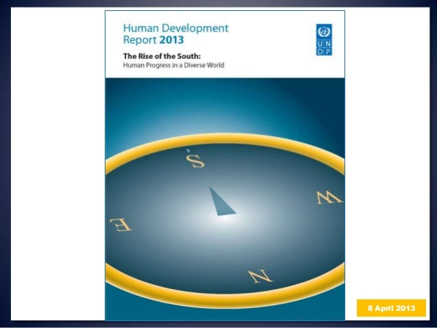 Human Development Report 2013 - The rise of the South