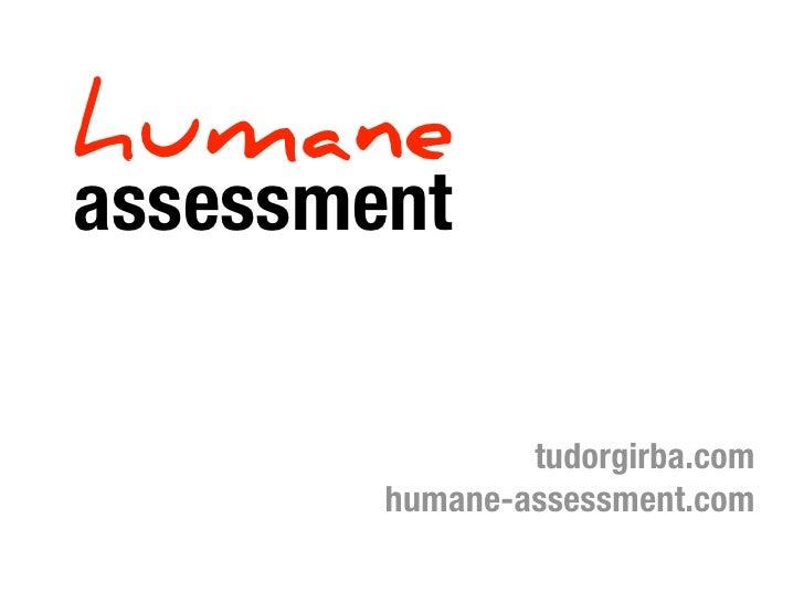 Humane assessment at ICSM 2010