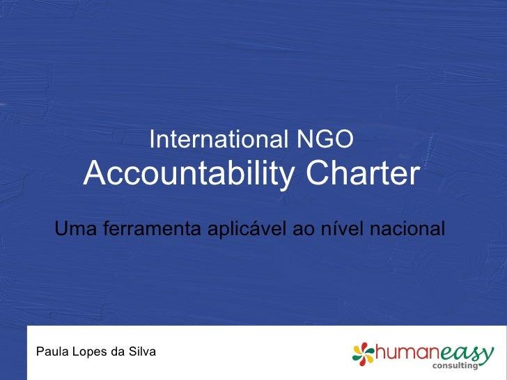 "Brief presentation on the ""International NGO Accountability Charter"""