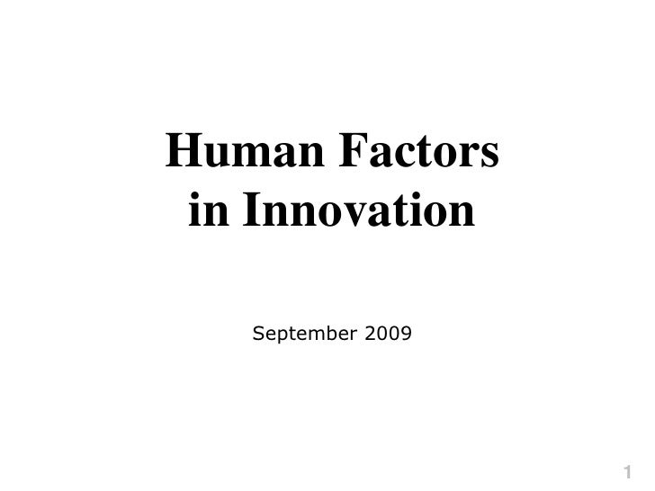 Human Factors in Innovation<br />September 2009<br />