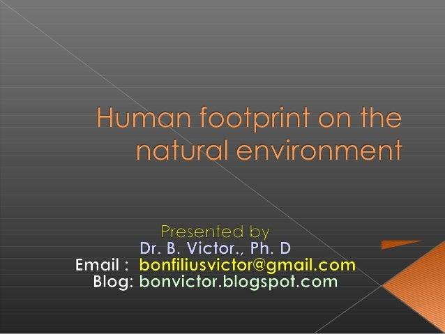Human footprint on environment