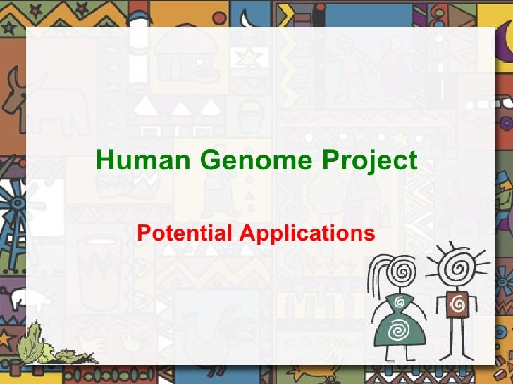 Human Genome Project Potential Applications