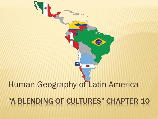 Human Geography of Latin America