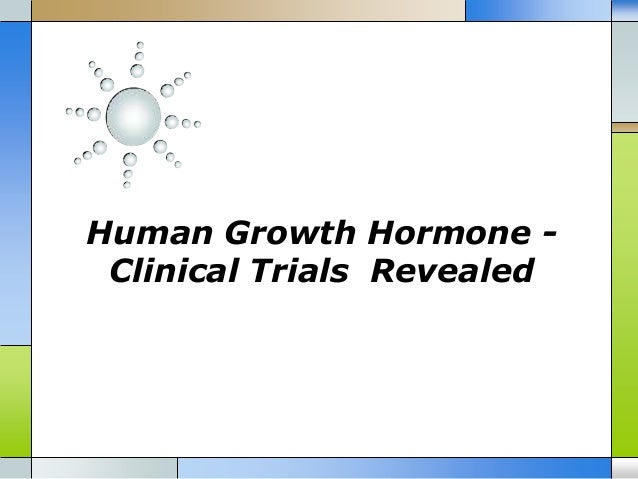 Human Growth Hormone Clinical Trials Revealed