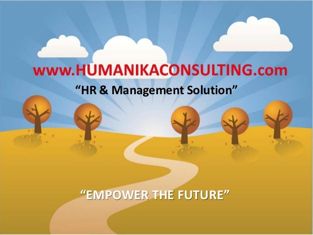 """HR & Management Solution""""EMPOWER THE FUTURE"""
