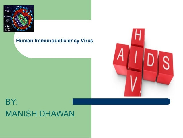 Human Immunodeficiency virus , (AIDS)