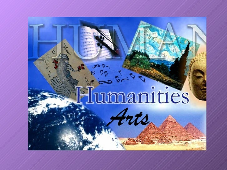 Humanities And The Arts     Arts