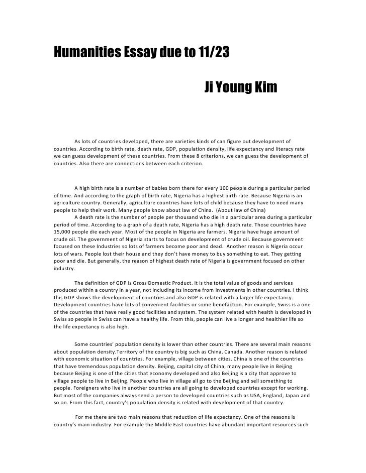 Humanities Essay due to 11/23   <br />  Ji Young Kim <br />As lots of countries developed, there are varieties kinds of ca...