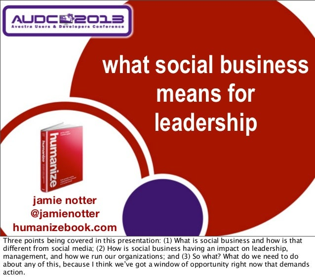 what social business                                  means for                                  leadership      jamie not...