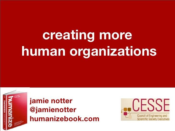 creating morehuman organizations jamie notter @jamienotter humanizebook.com