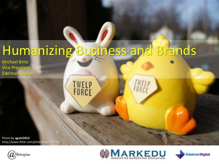 Humanizing Business and Brands