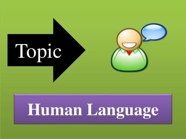 Topic Human Language