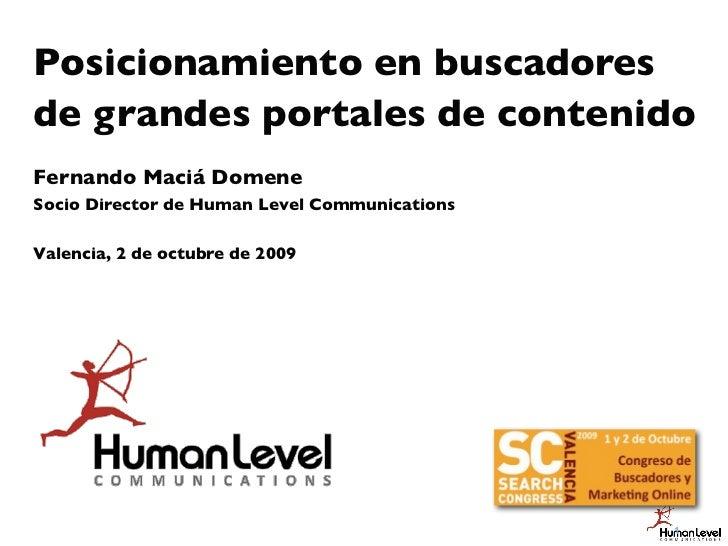 Posicionamiento en Buscadores de Grandes Portales de Contenido - Fernando Maciá en Search Congress Valencia 2009