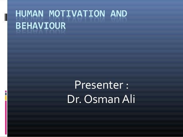 Presenter : Dr. Osman Ali