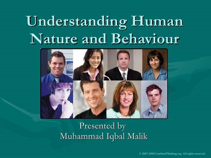 Understanding Human Nature and Behaviour Presented by  Muhammad Iqbal Malik