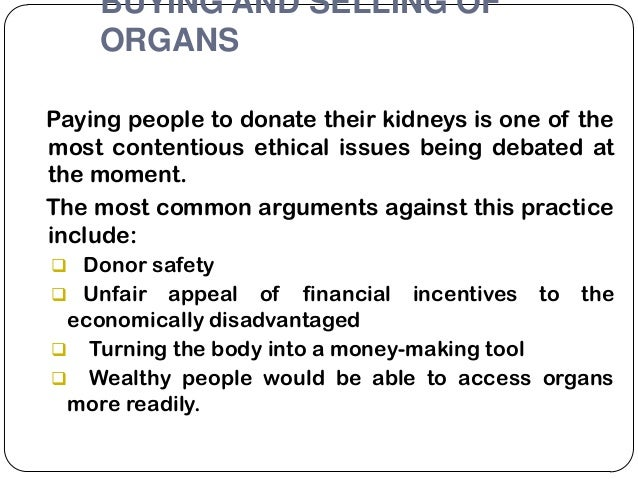 human organ donation opinion paper essay Organ transplants essay in my opinion, organ trafficking has compensation for living human organ donation is unethical.