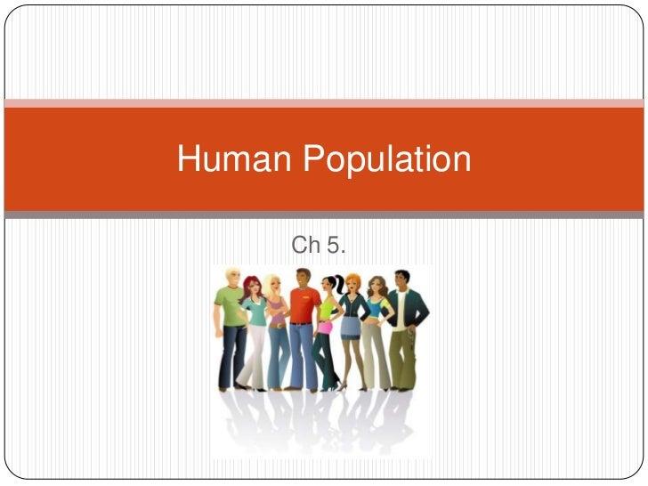 Human Population      Ch 5.