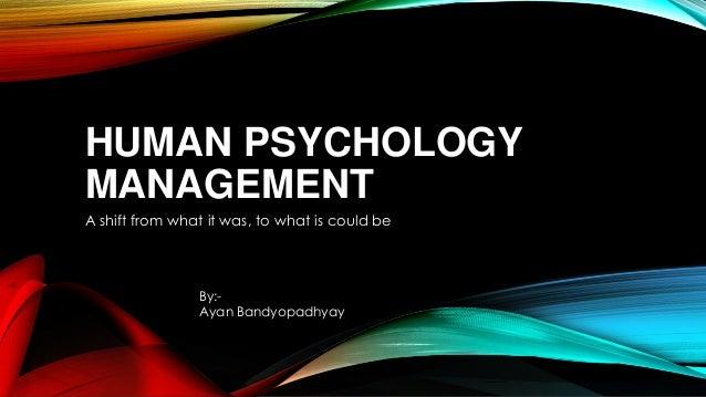 Human psychology management