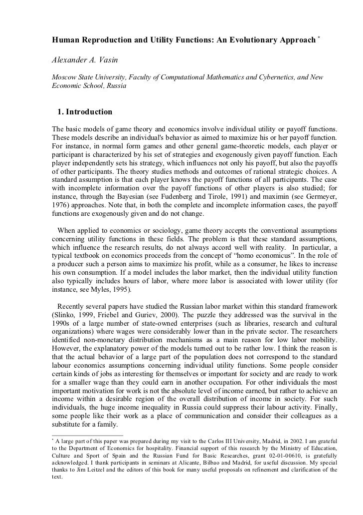 Human Reproduction and Utility Functions: An Evolutionary Approach *Alexander A. VasinMoscow State University, Faculty of ...