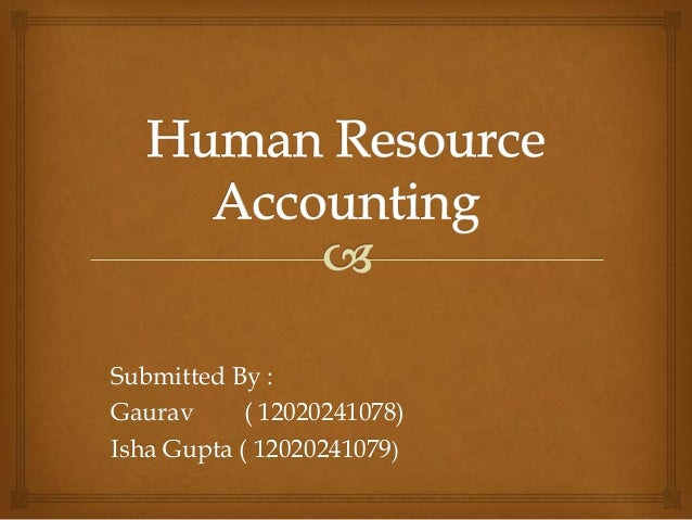 Human resource accounting (1)