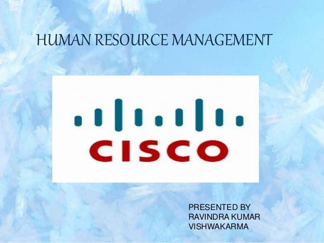 HUMAN RESOURCE MANAGEMENT PRESENTED BY RAVINDRA KUMAR VISHWAKARMA