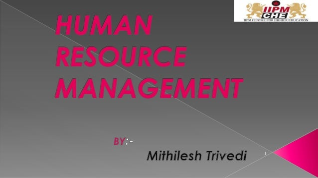 Human Resource Management and its Objectives