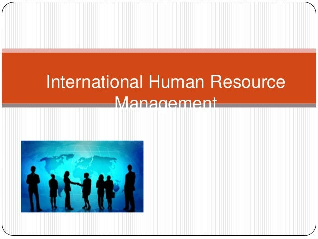 questions on international human resource management As a professor of human resource management who teaches  i have even  offered some suggested test questions at the end of the case for.