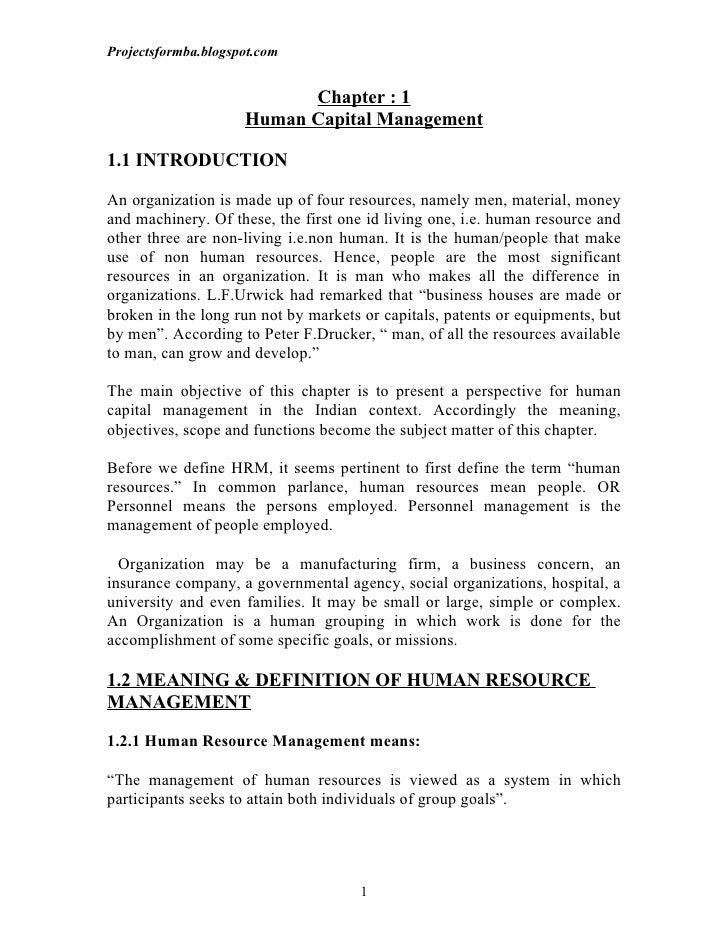 Projectsformba.blogspot.com                           Chapter : 1                     Human Capital Management1.1 INTRODUC...