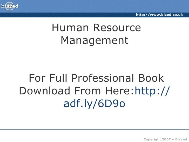 Human Resource Management  For Full Professional Book Download From Here: http://adf.ly/6D9o