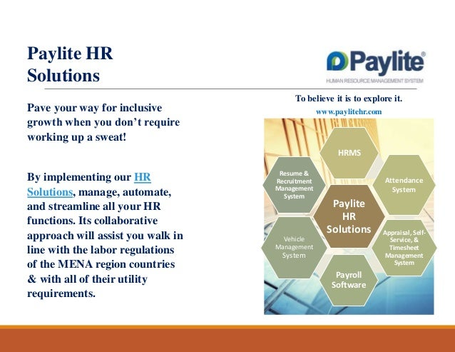 Paylite HR Solutions To believe it is to explore it.  Pave your way for inclusive growth when you don't require working up...