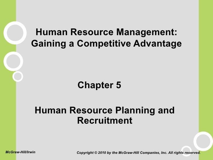 Human Resource Management: Gaining a Competitive Advantage <ul><li>Chapter 5 </li></ul><ul><ul><li>Human Resource Planning...