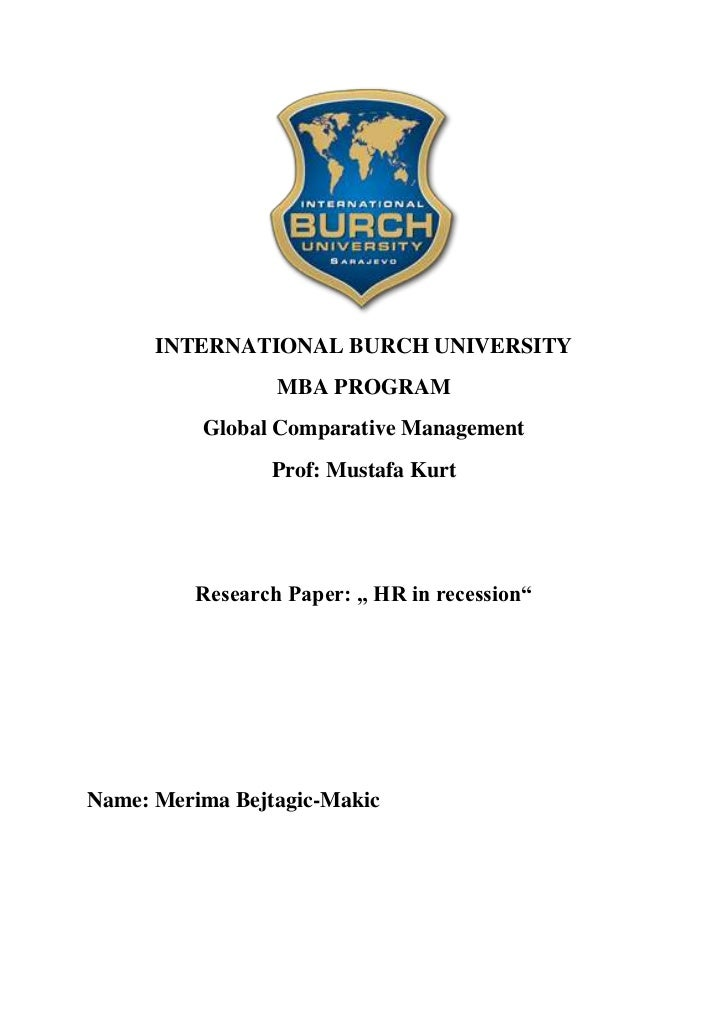 INTERNATIONAL BURCH UNIVERSITY                  MBA PROGRAM          Global Comparative Management                 Prof: M...