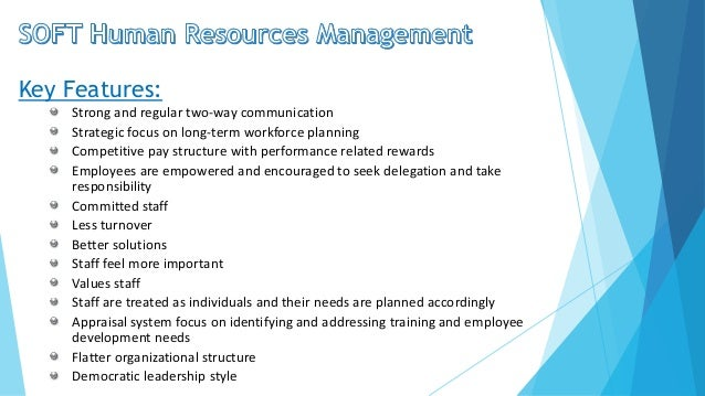 hard and soft human resource planning Human resource planning (hrp) is a complex subject, particularly at the time   difficult to motivate investments in soft resources (human capital) in times of.