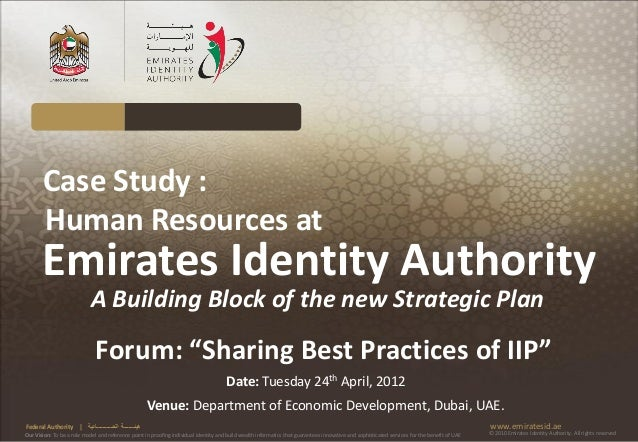 Case Study :       Human Resources at       Emirates Identity Authority                            A Building Block of the...