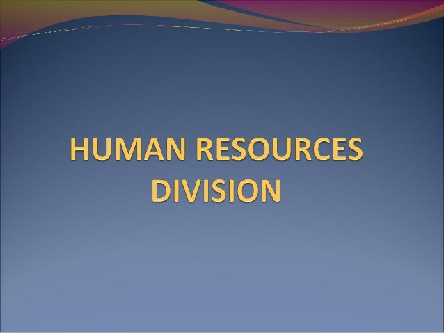 OBJECTIVES Define the term human resources management; 2. List down the function of the human resources; and 3. Explain th...
