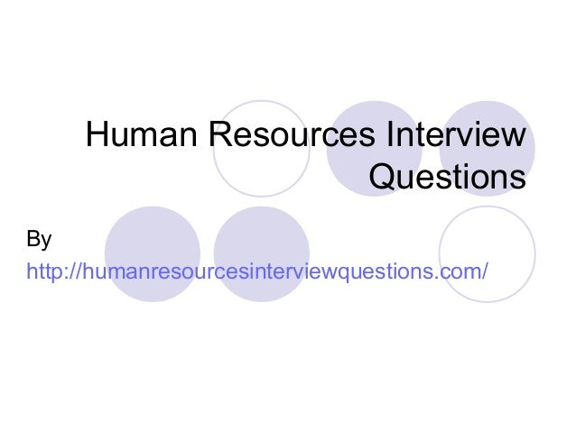 Human resources interview questions