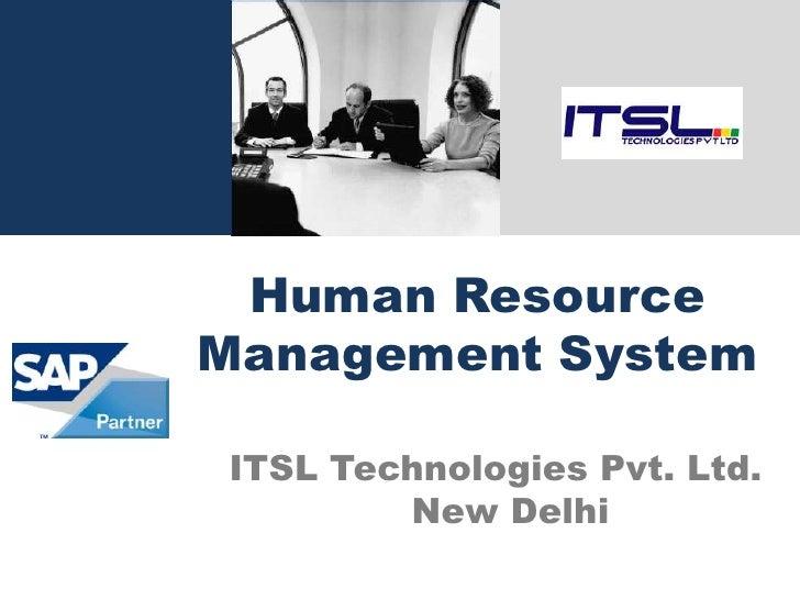 Human Resource Management System  ITSL Technologies Pvt. Ltd.         New Delhi