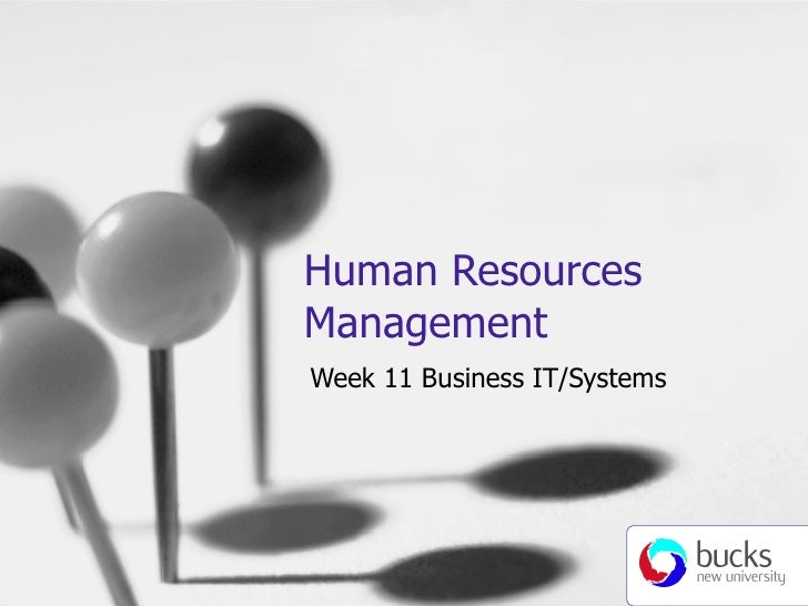 Human Resources Management Week 11 Business IT/Systems