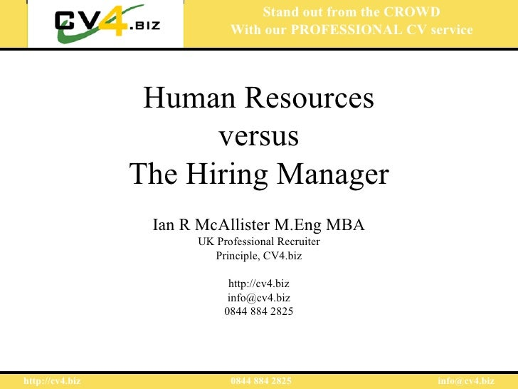 Human resources versus the Hiring Manager