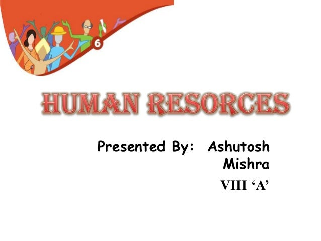Presented By: Ashutosh Mishra VIII 'A'