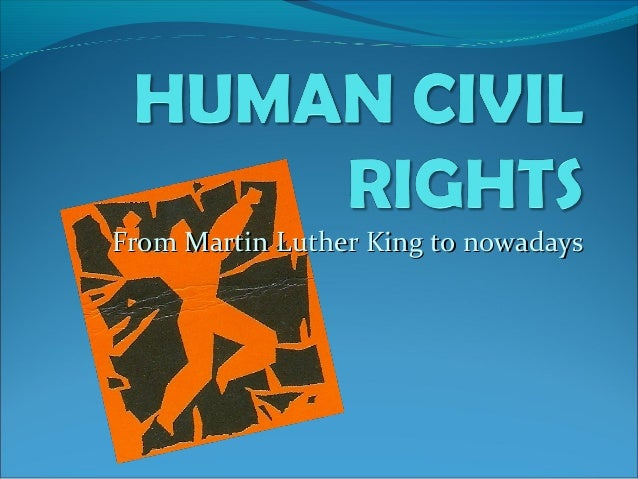From Martin Luther King to nowadaysFrom Martin Luther King to nowadays