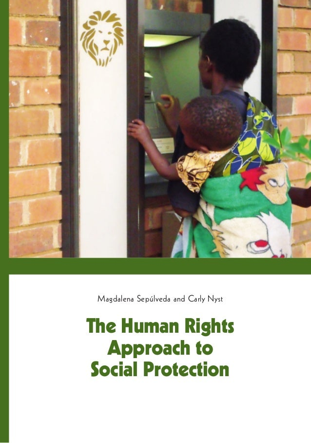 The Human Rights Approach to Social Protection