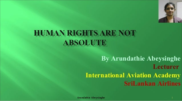 Human rights are not absolute